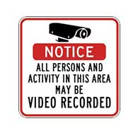 Notice All Persons and Activity In This Area May Be Video Recorded Security Sign - Reflective heavy-gauge rust-free aluminum Video Surveillance signs