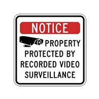 Notice Property Protected By Recorded Video Surveillance Security Signs - 18x18 - Reflective heavy-gauge (.063) aluminum Security Signs