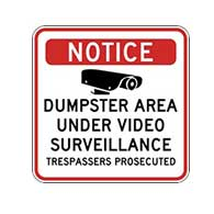 Dumpster Area Under Video Surveillance Signs - 18x18