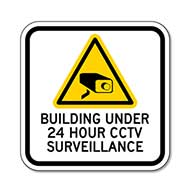 Building Under 24 Hour CCTV Surveillance Sign - 12x12