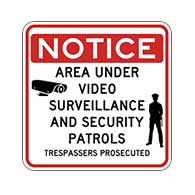 Notice Area Under Video Surveillance And Security Patrols Trespassers Prosecuted Signs 18x18 - Reflective Rust-Free Heavy Gauge Aluminum Security Signs