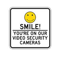 Smile! You're On Our Video Security Cameras Signs - 18x18 - Reflective rust-free heavy gauge aluminum Video Security Signs