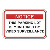 Notice This Parking Lot Is Monitored By Video Surveillance Sign - 18x12 - Reflective heavy-gauge (.063) aluminum Video Security Signs
