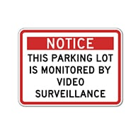 Notice Parking Lot Monitored By Video Surveillance Signs 24x18 - Reflective Rust-Free Heavy Gauge Aluminum