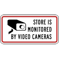 Notice Store Is Being Monitored By Video Security Signs - 12x6 - Reflective aluminum Store Security Signs