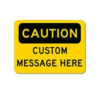 Custom OSHA Caution Sign - 24X18 - Rust-free heavy-gauge and reflective OSHA compliant safety signs