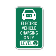 Electric Vehicle Charging Only Level Two Sign - 12x18 - Reflective Rust-Free Heavy Gauge Aluminum Electric Vehicle Parking Signs