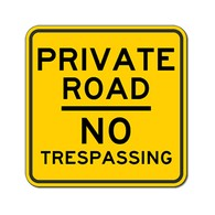 Private Road No Trespassing Signs - 18x18