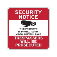 Property Protected By Video Surveillance Sign - 30x30