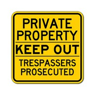 Private Property Keep Out Trespassers Prosecuted Sign - 18x18 - Made with Reflective Rust-Free Heavy Gauge Durable Aluminum available in various colors at STOPSignsAndMore.com