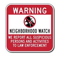 Neighborhood Watch Warning Sign - 12x12