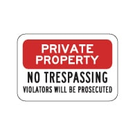 Private Property No Trespassing Violators Prosecuted Sign 18x12 - Reflective rust-free heavy-gauge aluminum No Trespassing Signs