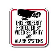 This Home/Business/Store/Property Protected by Video Security and Alarm Systems Sign - 8x8 - Reflective security sign on rust-free heavy-gauge aluminum