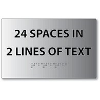 ADA Brushed Aluminum Custom Signs with Tactile Text and Grade 2 Braille - Two Lines of Text with Maximum of 12 character per line, 24 Characters Total