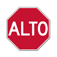 ALTO Sign (Spanish STOP Sign) - 18x18