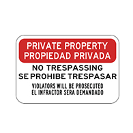 English-Spanish Private Property No Trespassing Violators Will Be Prosecuted Sign - 18x12