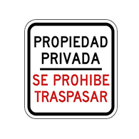 Spanish Private Property No Trespassing Sign - 12x12 - Reflective rust-free heavy-gauge (.063) Spanish and Bilingual Security Signs (Propiedad Privada Se Prohibe Trespasar)