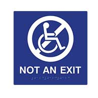 ADA Not An Exit Sign with Text, Symbol, and Braille - 8x8