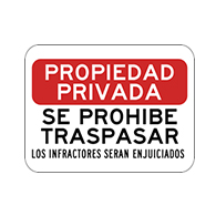 Spanish Private Property No Trespassing Violators Prosecuted Sign - 18x12