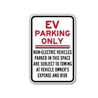 Electric Vehicle Parking Only Non-Electric Vehicles Parked In This Space Subject To Towing At Vehicle Owner's Expense And Risk Sign - 12x18- Reflective Rust-Free Heavy Gauge Aluminum Electric Vehicle Parking Signs