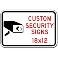 Custom Video Security Sign - 12x18 - Rust-Free Heavy-Gauge Aluminum Reflective Custom Security Signs for Homes, School, Businesses and Property Management