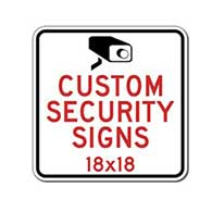 Custom Video Security and Camera Surveillance Signs - 18x18 - Rust-Free Heavy-Gauge Aluminum Reflective Custom Security Signs