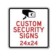 Custom Video Security and Custom Camera Surveillance Signs - 24x24- Rust-Free Heavy-Gauge Aluminum Reflective Custom Security Signs
