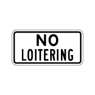 No Loitering Signs - 12x6 - Reflective Rust-Free Aluminum No Loitering Signs for Property Management