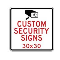 Custom Video Security and Custom Camera Surveillance Signs - 30x30 - Rust-Free Heavy-Gauge Aluminum Reflective Custom Security Signs