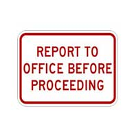Report To Office Before Proceeding Signs - 18x12 - Reflective rust-free aluminum Property Management Signs