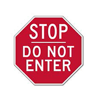Do Not Enter STOP Sign - 18X18 - Reflective Rust-Free Heavy Gauge Aluminum Do Not Enter Signs