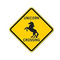 Unicorn Road Crossing Warning Sign - 12x12 or 18x18 sizes - Authentic Road Sign - Reflective Rust-Free Heavy Gauge Aluminum