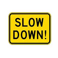 SLOW DOWN Warning Signs - 24x18- Reflective Rust-Free Heavy Gauge Aluminum Slow Down Caution Signs