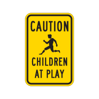 Children At Play Signs - 12x18 - Official Reflective Rust-Free Heavy Gauge Aluminum Children At Play Signs