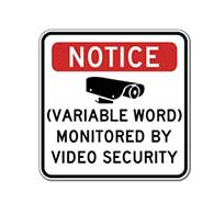 You Choose the Word for this Monitored By Video Security Sign - 18x18 - Reflective rust-free heavy-gauge aluminum Security Signs