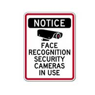 Face Recognition Security Cameras In Use Sign - 12x18