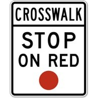 R10-23 Crosswalk Stop On Red Sign - 24x30