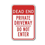 Dead End Private Driveway Do Not Enter sign- 12X18 - Reflective rust-free heavy gauge aluminum Private Driveway sign