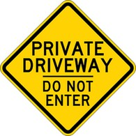 Private Driveway Do Not Enter Warning Sign - 18x18