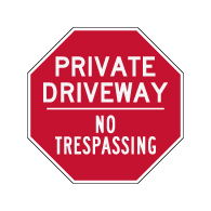 Private Driveway No Trespassing STOP Sign - 12x12 or 18x18 or 24x24 or 30x30 sizes