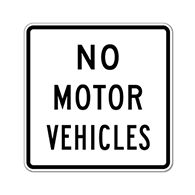 R05-03 No Motor Vehicles Sign - 24x24