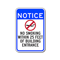 Notice No Smoking Within 25 Feet Of Building Entrance Sign - 12x18 - Non-reflective