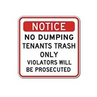 Notice No Dumping Tenants Trash Only Sign - 18x18 - Stop costly illegal dumping with our durable and reflective aluminum No Dumping signs
