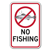No Fishing Sign - 12x18 - Reflective heavy-gauge aluminum No Hunting Signs