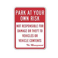 Park At Your Own Risk Not Responsible For Damage Or Theft To Vehicles Or Vehicle Contents - 18x24 - Reflective Rust-Free Heavy Gauge Aluminum Parking Lot Signs