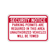 Security Notice Parking Permits Are Required In This Area Unauthorized Vehicles Will Be Towed Sign - 18x12 - Reflective aluminum Parking Signs by STOP Signs and More