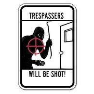 Trespassers Will Be Shot Sign - 12x18 size - Reflective rust-free heavy-gauge aluminum no trespassing sign
