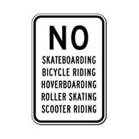 No Skateboarding Bicycle Riding Hoverboarding Blading Roller Skating Scooter Riding Sign - 12x18 - Reflective heavy-gauge rust-free No Skateboarding Signs