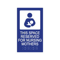 ADA Compliant Nursing Mothers Sign - 7x12 with Nursing Mother Symbol and Grade 2 Braille included. Our ADA Compliant Nursing Mothers signs are made-in-California and are available at STOPSignsAndMore
