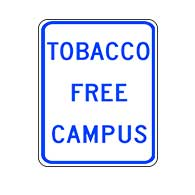 Tobacco Free Campus- 12x18- Reflective heavy-gauge (.063) School Property Signs